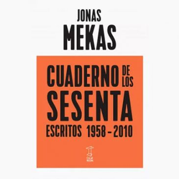 «Cuaderno de los sesenta» de Jonas Mekas