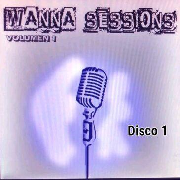 Wanna Sessions Vol.1 – disco 1